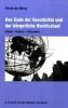Berg, Henk de,Das Ende der Geschichte und der bürgerliche Rechtsstaat