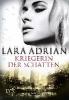 Adrian, Lara,Kriegerin der Schatten