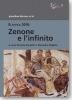 Barnes, Jonathan,Zenone e l`infinito
