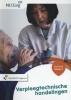 ,Verpleegtechnische handelingen Niveau 3 Werkboek