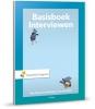 Ben  Baarda, Monique van der Hulst,Basisboek Interviewen
