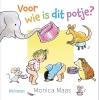 <b>Monica  Maas</b>,Voor wie is dit potje?