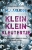 M.J.  Arlidge,Klein klein kleutertje