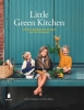 David  Frenkiel, Luise  Vindahl,Little Green Kitchen
