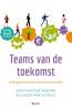 Jaco van der Schoor, Guido van de Wiel,Teams van de toekomst