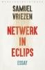 <b>Samuel  Vriezen</b>,Netwerk in eclips