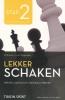 Rob  Brunia, Cor van Wijgerden,Lekker schaken stap  2 openen/aanvallen/materiaal winnen