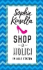 Sophie  Kinsella,Shopaholic in alle staten