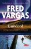 <b>Fred  Vargas</b>,IJsmoord