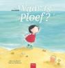 <b>Mieke van Hooft</b>,Waar is Ploef?