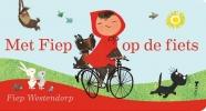 <b>Fiep  Westendorp</b>,Met Fiep op de fiets