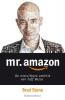 Brad  Stone,Mr. Amazon