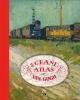 Nienke  Denekamp, René  Blerk,Le grand atlas de Van Gogh