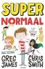 Chris  Smith, Greg  James,Super Normaal