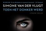 <b>Simone van der Vlugt</b>,Toen het donker werd