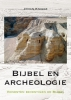 Johan  Knigge,Bijbel en archeologie