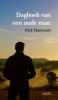 <b>Dick  Houwaart</b>,Dagboek van een oude man