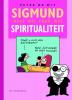 Peter de Wit,Sigmund weet wel raad met spiritualiteit