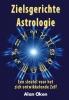 Alan  Oken,Zielsgerichte astrologie