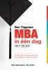 <b>Ben  Tiggelaar, Jo&euml;l  Aerts</b>,Ben Tiggelaar MBA in een dag - het boek