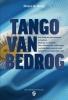 <b>Pieter de Nooij</b>,Tango van bedrog