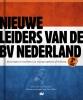 Onno  Aerden,Nieuwe leiders van de BV Nederland, tweede uitgebreide druk