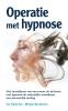 Ina  Oostrom, Mirjam  Borsboom,Operatie met hypnose