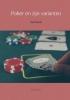Erik  Leensen ,Poker en zijn varianten