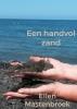 <b>Ellen  Mastenbroek</b>,Een handvol zand