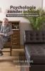 Joost van der Leij ,Psychologie zonder inhoud