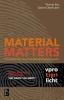 <b>Thomas  Rau, Sabine  Oberhuber</b>,Material matters