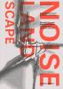 <b>Benedikt  Boucsein, Kees  Christiaanse, Eirini  Kasioumi, Christian  Salewski</b>,The Noise Landscape