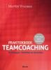 Martijn  Vroemen ,Praktijkboek Teamcoaching