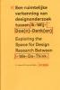 <b>Jeroen van den Eijnde</b>,Een ruimtelijke verkenning van designonderzoek tussen ik-wij-doe(n)-denk(en)