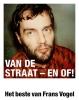 Frans  Vogel ,Van de straat – en of!