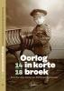 Rudi Van Doorslaer Bruno  Benvindo  Martine Van Asch,Oorlog in korte broek `14-`18