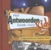 <b>Ken  Ham, Cindy  Malott</b>,Antwoordenboek voor Kids deel 1
