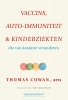 Thomas Cowan ,Vaccins, auto-immuniteit & kinderziekten