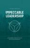 <b>Frits Wilmsen, Nienke Schaeffer</b>,Impeccable Leadership