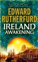 Rutherfurd, Edward Ireland: Awakening