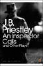 Priestley, J B Inspector Calls and Other Plays