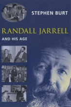 Burt, Stephen Randall Jarrell and His Age