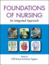 Cliff Evans,   Emma Tippins The Foundations of Nursing