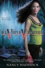 Haddock, Nancy La Vida Vampire