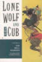 Koike, Kazuo,   Kojima, Goseki Lone Wolf and Cub