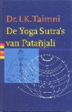 I.K.  Taimni De Yoga-Sutra`s van Patanjali