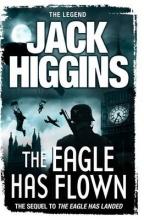 Jack Higgins The Eagle Has Flown
