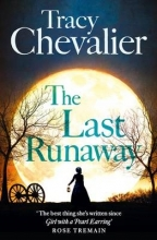 Tracy Chevalier The Last Runaway