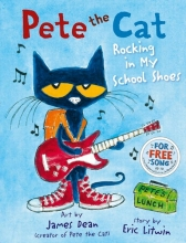 Litwin, Eric Pete the Cat Rocking in My School Shoes
