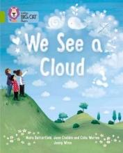 June Crebbin,   Moira Butterfield,   Celia Warren,   Jenny Wren We See A Cloud
